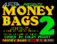Money Bags 2 - title screen